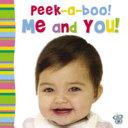 Peek a boo  Me and You  Book