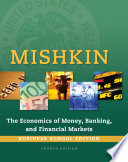 The Economics of Money  Banking and Financial Markets  Business School Edition