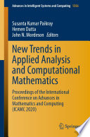 New Trends in Applied Analysis and Computational Mathematics