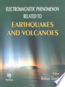 Electromagnetic Phenomena Related to Earthquakes and Volcanoes