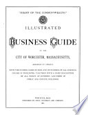 Illustrated Business Guide of the City of Worcester  Massachusetts