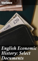 Pdf English Economic History: Select Documents