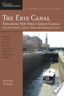 Explorer s Guide Erie Canal  A Great Destination  Exploring New York s Great Canals