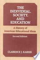 The Individual Society And Education
