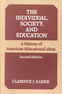 The Individual, Society, and Education