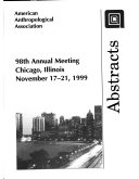 Abstracts of the Annual Meeting    American Anthropological Association