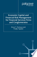 Economic Capital and Financial Risk Management for Financial Services Firms and Conglomerates