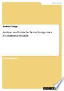 Analyse und kritische Betrachtung eines E-Commerce-Modells