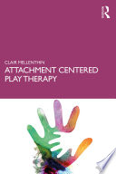 Attachment Centered Play Therapy