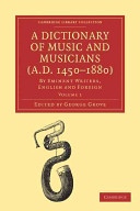 A Dictionary of Music and Musicians  A D  1450 1880  Book