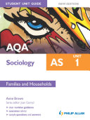 AQA AS Sociology Student Unit Guide New Edition: Unit 1 Families and Households