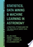 Statistics  Data Mining  and Machine Learning in Astronomy Book
