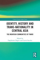 Identity  History and Trans Nationality in Central Asia