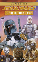 Tales of the Bounty Hunters: Star Wars Legends Book