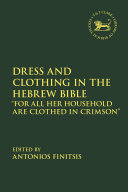 Dress and Clothing in the Hebrew Bible Pdf/ePub eBook