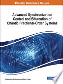 Advanced Synchronization Control and Bifurcation of Chaotic Fractional Order Systems Book