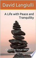 A Life With Peace and Tranquility