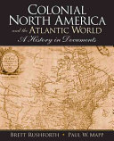 Colonial North America and the Atlantic World