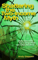 Shattering the Two-income Myth