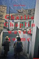 Pdf Charlie Chaplin waved to me