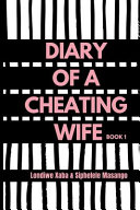 Diary Of A Cheating Wife