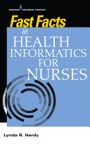 Fast Facts in Health Informatics for Nurses