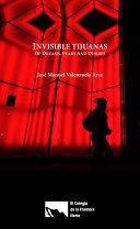 Invisible Tijuana: of dreams, fears and desires