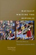 Racially Writing the Republic ebook