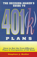 The Decision-maker's Guide to 401(k) Plans