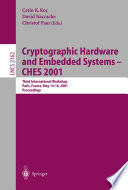 Cryptographic Hardware And Embedded Systems Ches 2001