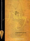 The Spirit of Dowsing