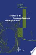 Advances in the Immunopathogenesis of Multiple Sclerosis
