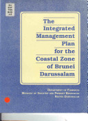 The Integrated Management Plan for the Coastal Zone of Brunei Darussalam
