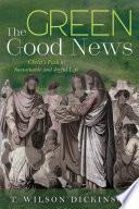 The Green Good News Book