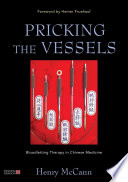 Pricking the Vessels