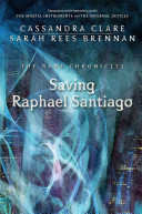 Saving Raphael Santiago    Bane Chronicles 06