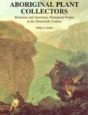 Aboriginal Plant Collectors