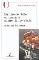 Pdf Histoire de l'idée européenne au premier XXe siècle à travers les textes Telecharger