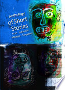 Anthology of Short Stories from Indonesia, Malaysia, Singapore