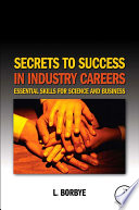 Secrets to Success in Industry Careers