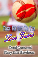Pdf Take Me Out To The Love Game Telecharger