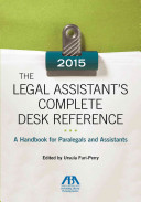 The Legal Assistant's Complete Desk Reference 2015