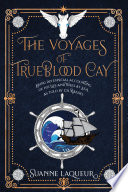 The Voyages of Trueblood Cay Book