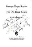 Strange Negro Stories of the Old Deep South