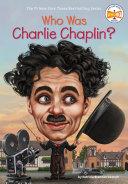 Who Was Charlie Chaplin? Pdf/ePub eBook