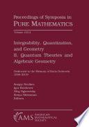 Integrability Quantization And Geometry Ii Quantum Theories And Algebraic Geometry