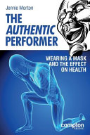 The Authentic Performer