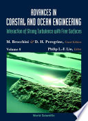 Advances In Coastal And Ocean Engineering  Vol 8  Interaction Of Strong Turbulence With Free Surfaces
