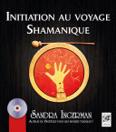 Initiation au voyage Shamanique ebook