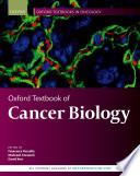 """Oxford Textbook of Cancer Biology"" by Francesco Pezzella, Mahvash Tavassoli, David Kerr"